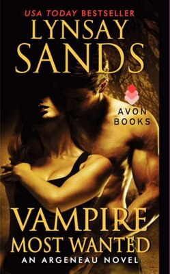 Book Vampire Most Wanted: An Argeneau Novel by Lynsay Sands
