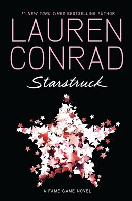Book Starstruck: A Fame Game Novel by Lauren Conrad