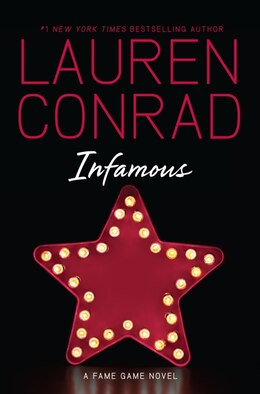 Book Infamous: A Fame Game Novel by Lauren Conrad