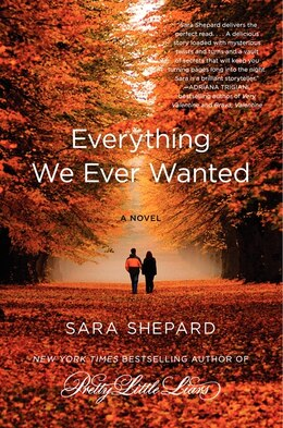 Book Everything We Ever Wanted: A Novel by Sara Shepard