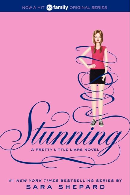 Book Pretty Little Liars #11: Stunning: Stunning by Sara Shepard