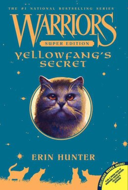 Book Warriors Super Edition: Yellowfang's Secret: Yellowfang's Secret by Erin Hunter