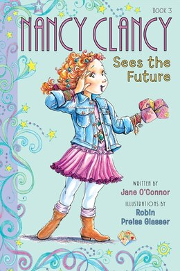Book Fancy Nancy: Nancy Clancy Sees The Future: Nancy Clancy Sees The Future by Jane O'Connor