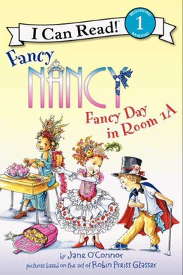 Book Fancy Nancy: Fancy Day In Room 1-A: Fancy Day In Room 1-a by Jane O'Connor