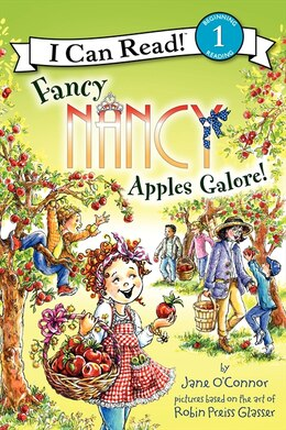 Book Fancy Nancy: Apples Galore!: Apples Galore! by Jane O'Connor