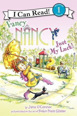 Book Fancy Nancy: Just My Luck!: Just My Luck by Jane O'Connor