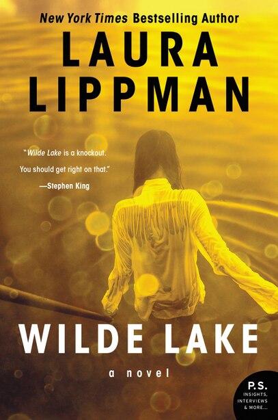 Wilde Lake: A Novel by Laura Lippman