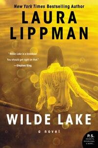 Wilde Lake: A Novel