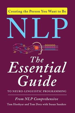 Book Nlp: The Essential Guide To Neuro-linguistic Programming by Tom Hoobyar