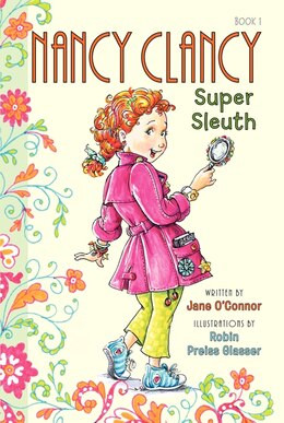 Book Fancy Nancy: Nancy Clancy, Super Sleuth: Nancy Clancy Super Sleuth by Jane O'Connor