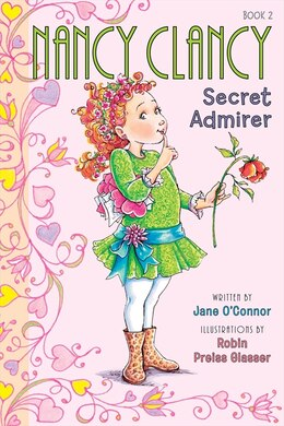 Book Fancy Nancy: Nancy Clancy, Secret Admirer: Nancy Clancy Secret Admirer by Jane O'Connor