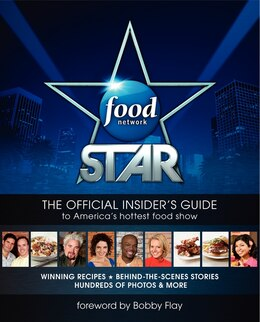 Book Food Network Star: The Official Insider's Guide to America's Hottest Food Show by Ian Jackman