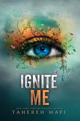Book Ignite Me by Tahereh Mafi