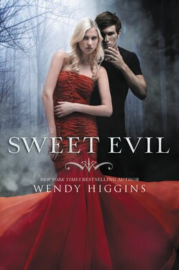 Book Sweet Evil by Wendy Higgins