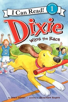 Book Dixie Wins The Race by Grace Gilman