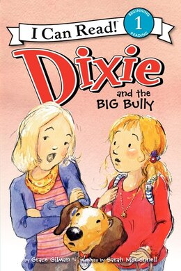 Book Dixie And The Big Bully by Grace Gilman