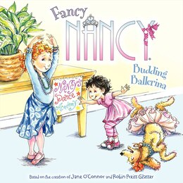Book Fancy Nancy: Budding Ballerina: Budding Ballerina by Jane O'Connor