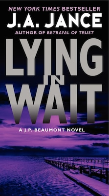 Book Lying in Wait: A J.P. Beaumont Novel by J. A. Jance