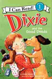 Dixie and the Good Deeds by Grace Gilman