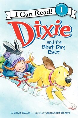 Book Dixie And The Best Day Ever by Grace Gilman