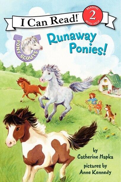 Pony Scouts: Runaway Ponies! by Catherine Hapka