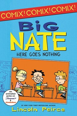 Book Big Nate: Here Goes Nothing: Here Goes Nothing by Lincoln Peirce