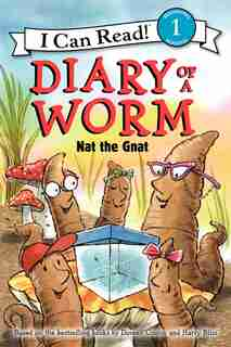 Diary Of A Worm: Nat The Gnat: Nat The Gnat by Doreen Cronin