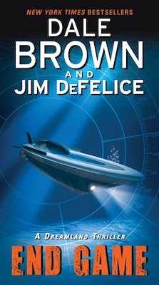 Book End Game: A Dreamland Thriller: A Dreamland Thriller by Dale Brown