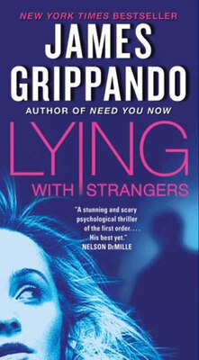 Book Lying With Strangers by James Grippando