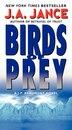 Birds of Prey: A J. P. Beaumont Novel by J. A Jance
