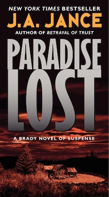Book Paradise Lost: A Brady Novel Of Suspense by J. A. Jance