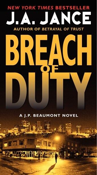Breach of Duty: A J. P. Beaumont Novel by J. A Jance