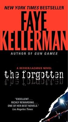 Book The Forgotten: A Decker/Lazarus Novel by Faye Kellerman