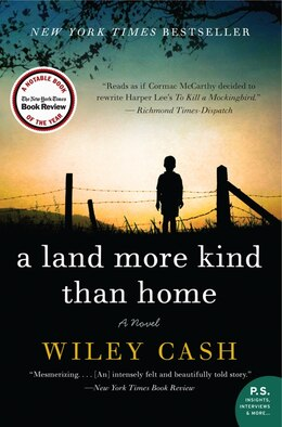 Book A Land More Kind Than Home: A Novel by Wiley Cash