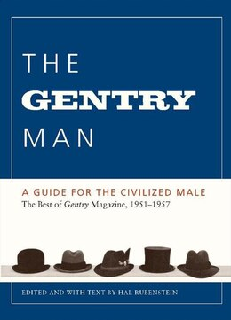 Book The Gentry Man: A Guide For The Civilized Male by Hal Rubenstein