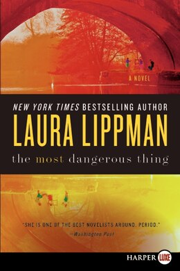 Book The Most Dangerous Thing by Laura Lippman