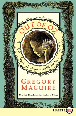 Book Out Of Oz: The Final Volume in the Wicked Years by Gregory Maguire
