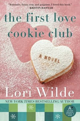 Book The First Love Cookie Club: A Novel by Lori Wilde