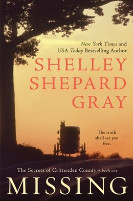 Book Missing: The Secrets of Crittenden County, Book One by Shelley Shepard Gray