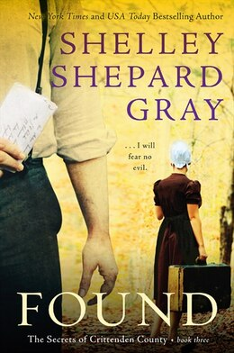 Book Found: The Secrets Of Crittenden County, Book Three by Shelley Shepard Gray
