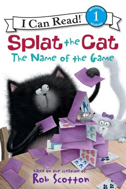 Book Splat The Cat: The Name Of The Game: The Name Of The Game by Rob Scotton