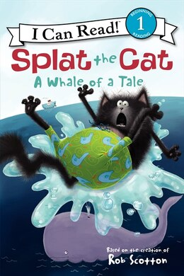 Book Splat The Cat: A Whale Of A Tale: A Whale Of A Tale by Rob Scotton