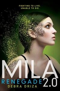 Mila 2.0: Renegade: Renegade
