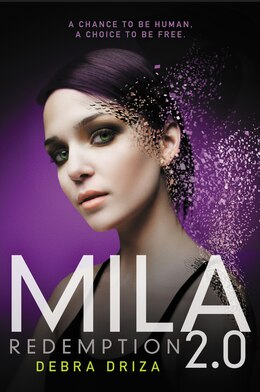 Book Mila 2.0: Redemption by Debra Driza