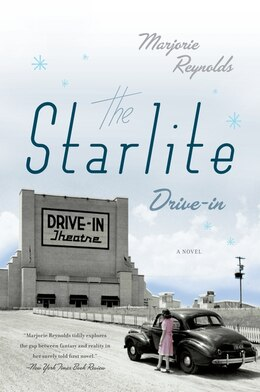 Book The Starlite Drive-In: A Novel by Marjorie Reynolds