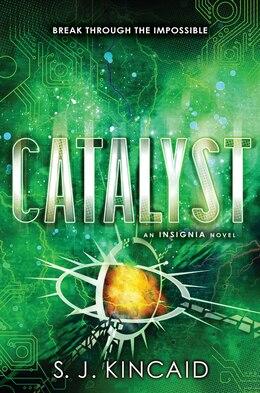 Book Catalyst by S. J. Kincaid