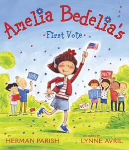 Book Amelia Bedelia's First Vote by Herman Parish