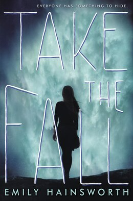 Book Take the Fall by Emily Hainsworth