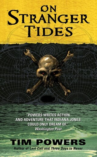 On Stranger Tides by Tim Powers