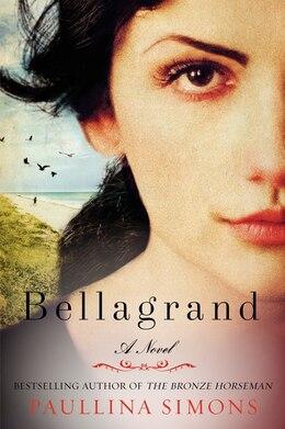 Book Bellagrand: A Novel by Paullina Simons